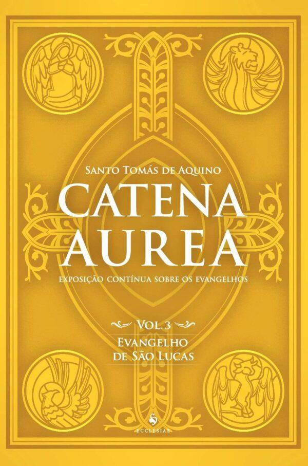 Catena Aurea São Lucas